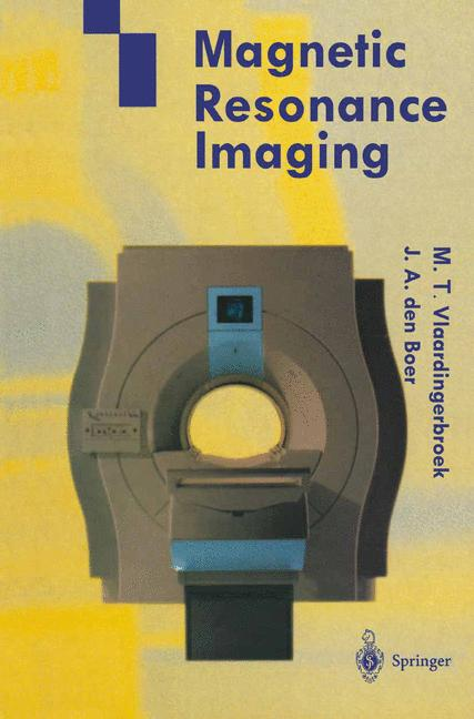 Cover of 'Magnetic Resonance Imaging : Theory and Practice'