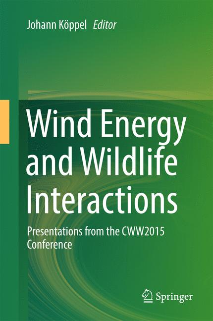 Cover of 'Wind Energy and Wildlife Interactions'