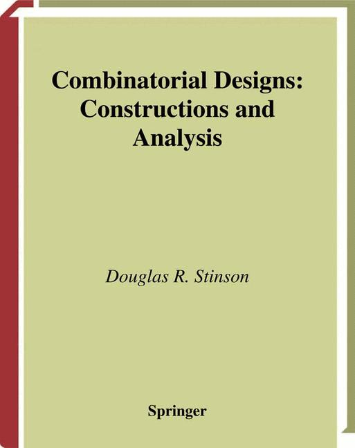 Cover of 'Combinatorial designs : constructions and analysis'