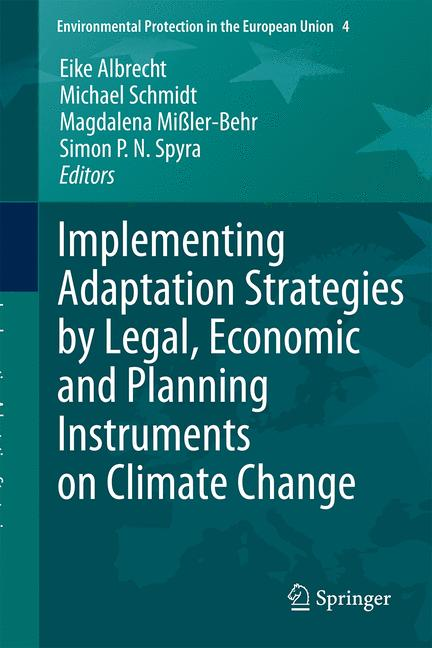 Cover of 'Implementing Adaptation Strategies by Legal, Economic and Planning Instruments on Climate Change'