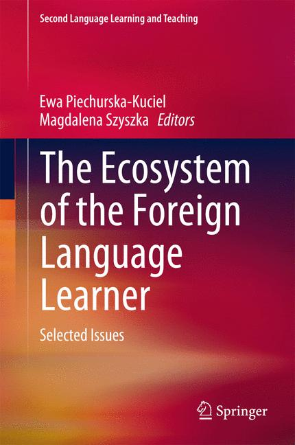 Cover of 'The Ecosystem of the Foreign Language Learner'