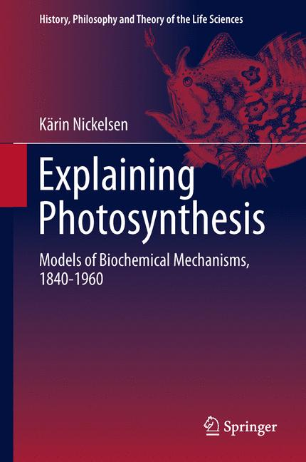 Cover of 'Explaining Photosynthesis'