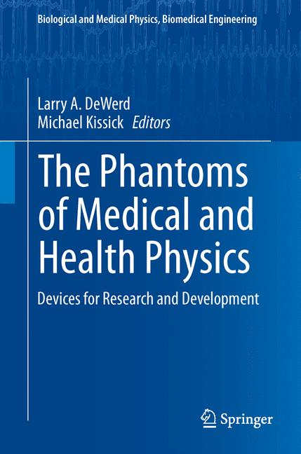 Cover of 'The Phantoms of Medical and Health Physics'