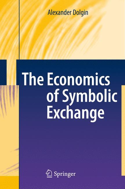 Cover of 'The Economics of Symbolic Exchange'