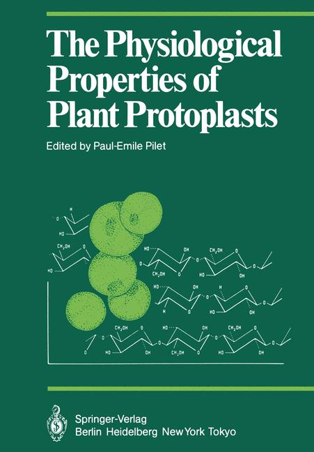 Cover of 'The Physiological Properties of Plant Protoplasts'