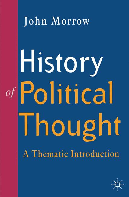 Cover of 'History of political thought : a thematic introduction'