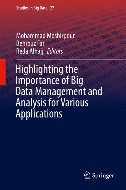 Cover of 'Highlighting the Importance of Big Data Management and Analysis for Various Applications'