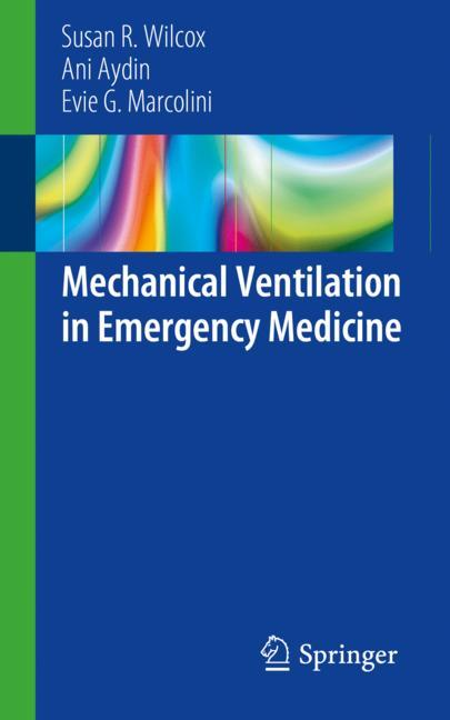 Cover of 'Mechanical Ventilation in Emergency Medicine'