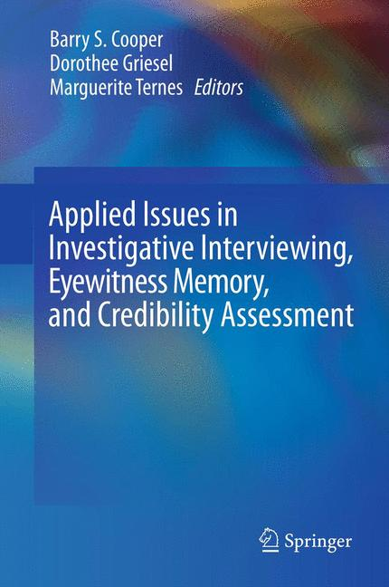 Cover of 'Applied Issues in Investigative Interviewing, Eyewitness Memory, and Credibility Assessment'