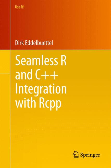 Cover of 'Seamless R and C++ Integration with Rcpp'