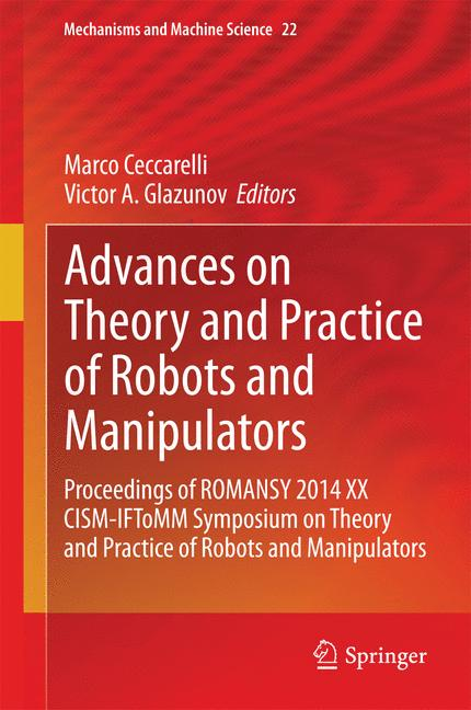 Cover of 'Advances on Theory and Practice of Robots and Manipulators'