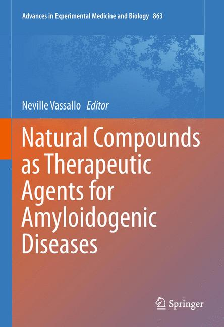Cover of 'Natural Compounds as Therapeutic Agents for Amyloidogenic Diseases'