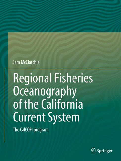 Cover of 'Regional Fisheries Oceanography of the California Current System'