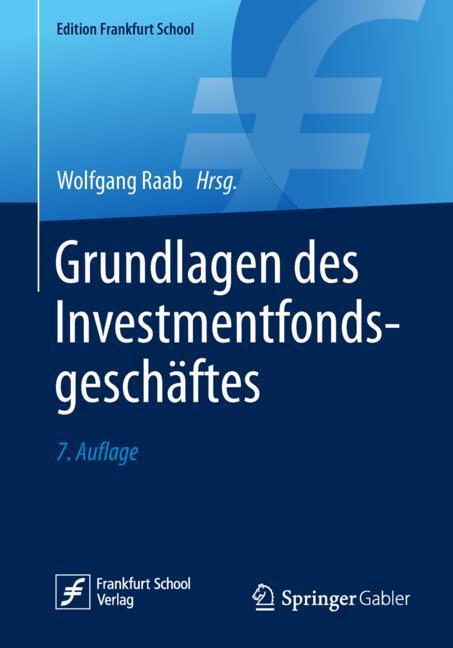 Cover of 'Grundlagen des Investmentfondsgeschäftes'