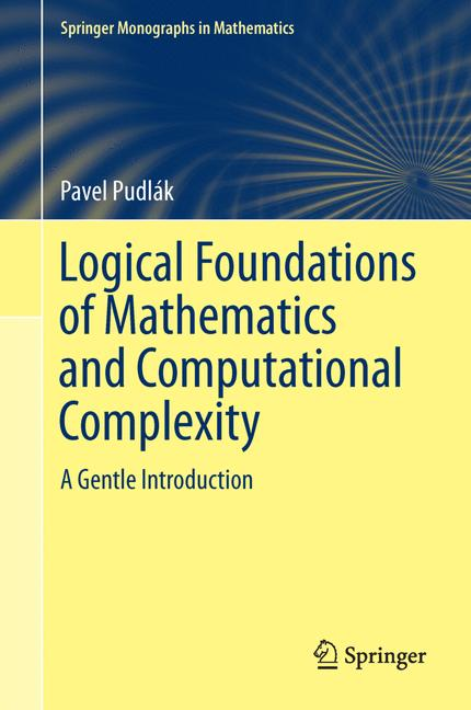 Cover of 'Logical Foundations of Mathematics and Computational Complexity'
