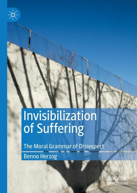 Cover of 'Invisibilization of Suffering'