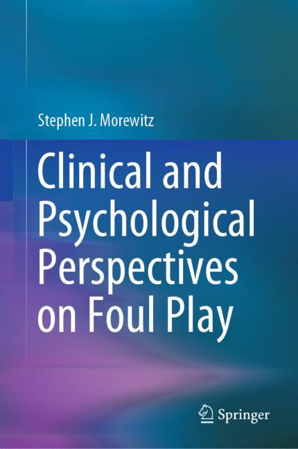 Cover of 'Clinical and Psychological Perspectives on Foul Play'