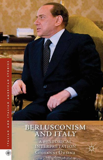 Cover of 'Berlusconism and Italy'