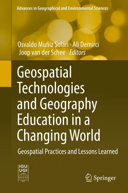 Cover of 'Geospatial Technologies and Geography Education in a Changing World'