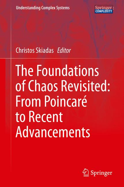 Cover of 'The Foundations of Chaos Revisited: From Poincaré to Recent Advancements'