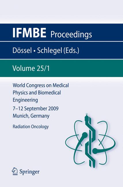 Cover of 'World Congress on Medical Physics and Biomedical Engineering, September 7 - 12, 2009, Munich, Germany'