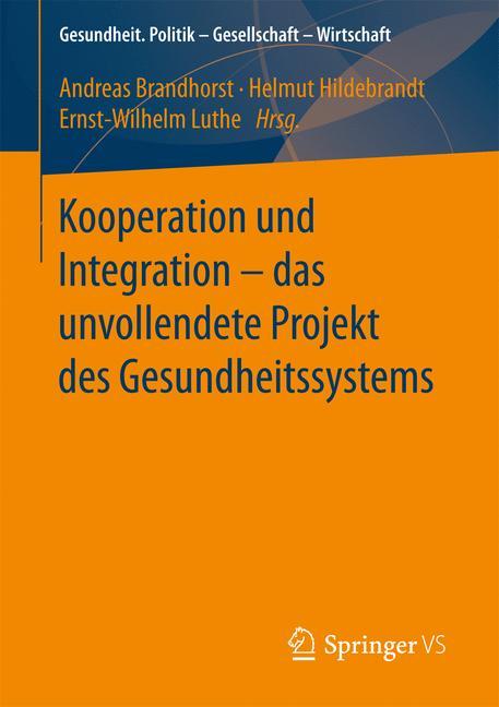 Cover of 'Kooperation und Integration – das unvollendete Projekt des Gesundheitssystems'