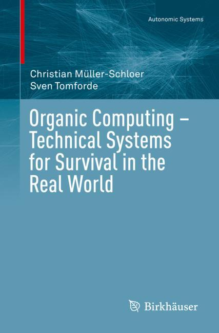 Cover of 'Organic Computing – Technical Systems for Survival in the Real World'