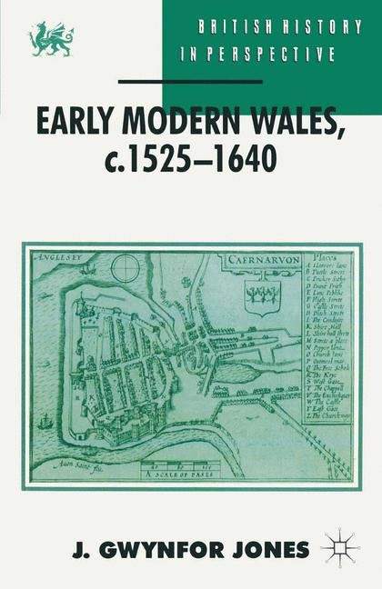 Cover of 'Early modern Wales : c. 1525-1640'