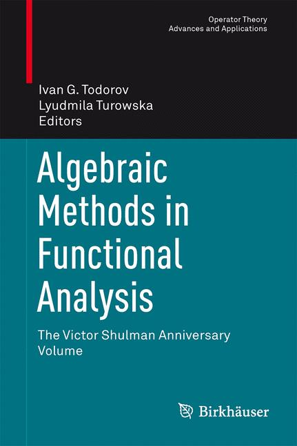 Cover of 'Algebraic Methods in Functional Analysis'