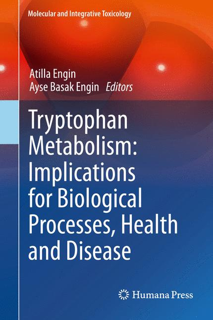 Cover of 'Tryptophan Metabolism: Implications for Biological Processes, Health and Disease'