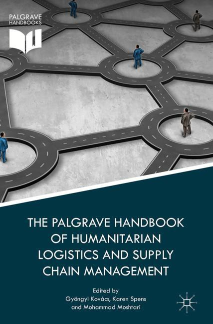 Cover of 'The Palgrave Handbook of Humanitarian Logistics and Supply Chain Management'