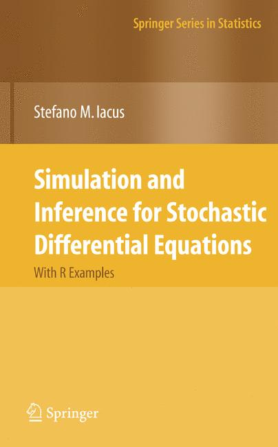 Cover of 'Simulation and Inference for Stochastic Differential Equations'