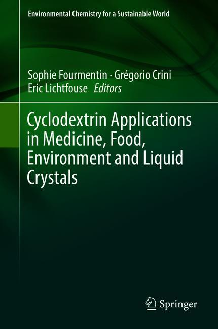 Cover of 'Cyclodextrin Applications in Medicine, Food, Environment and Liquid Crystals'