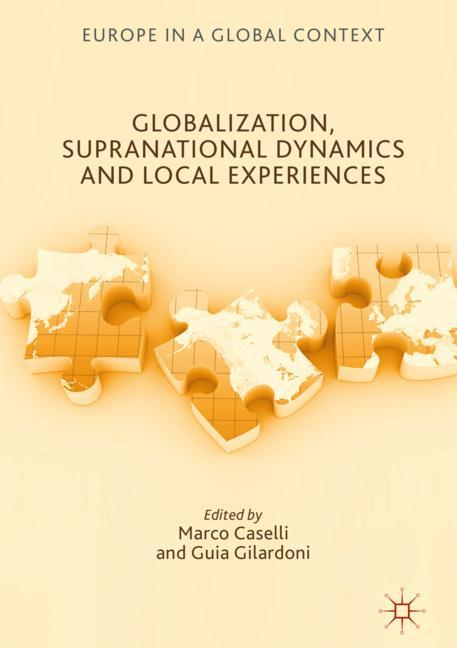 Cover of 'Globalization, Supranational Dynamics and Local Experiences'