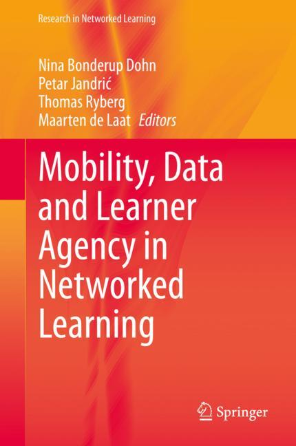 Cover of 'Mobility, Data, and Learner Agency in Networked Learning'