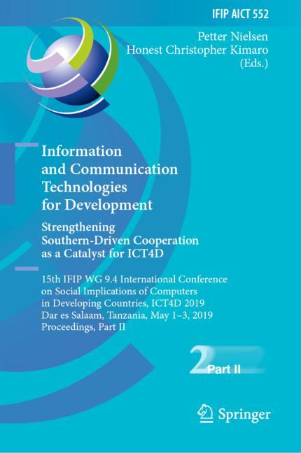 Cover of 'Information and Communication Technologies for Development. Strengthening Southern-Driven Cooperation as a Catalyst for ICT4D'