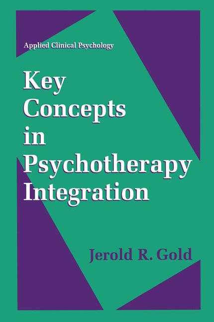 Cover of 'Key Concepts in Psychotherapy Integration'