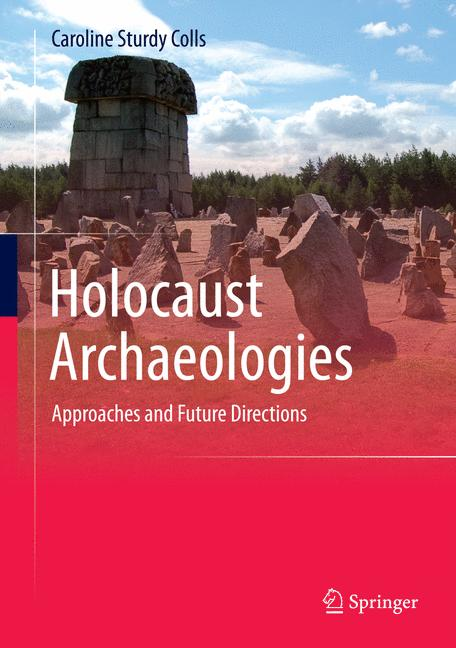 Cover of 'Holocaust Archaeologies'