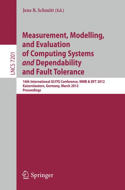 Cover of 'Measurement, Modelling, and Evaluation of Computing Systems and Dependability and Fault Tolerance'