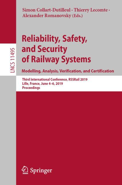 Cover of 'Reliability, Safety, and Security of Railway Systems. Modelling, Analysis, Verification, and Certification'