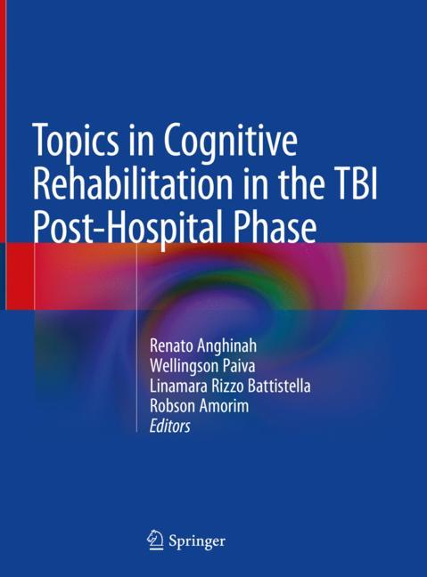 Cover of 'Topics in Cognitive Rehabilitation in the TBI Post-Hospital Phase'