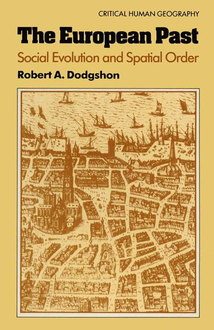 Cover of 'The European past : social evolution and spatial order'