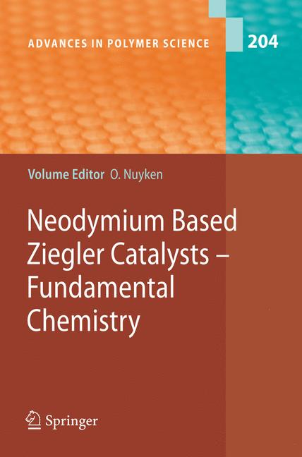 Cover of 'Neodymium Based Ziegler Catalysts – Fundamental Chemistry'