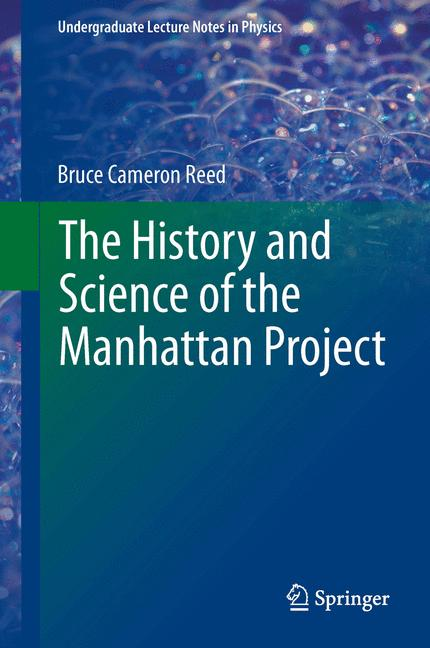 Cover of 'The History and Science of the Manhattan Project'