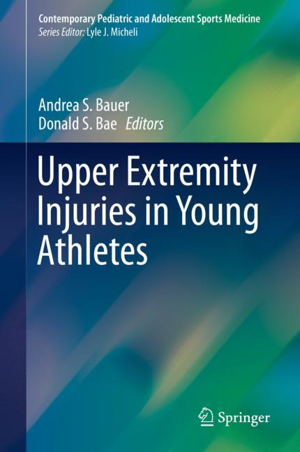 Cover of 'Upper Extremity Injuries in Young Athletes'