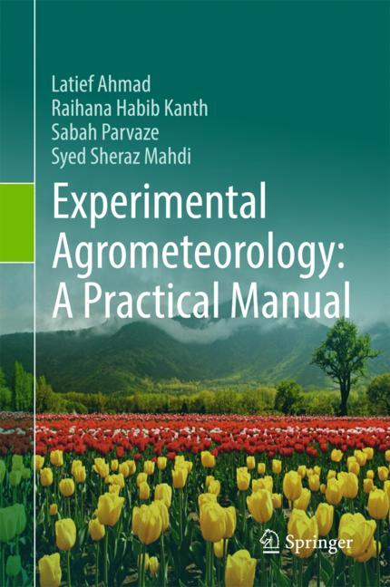 Cover of 'Experimental Agrometeorology: A Practical Manual'