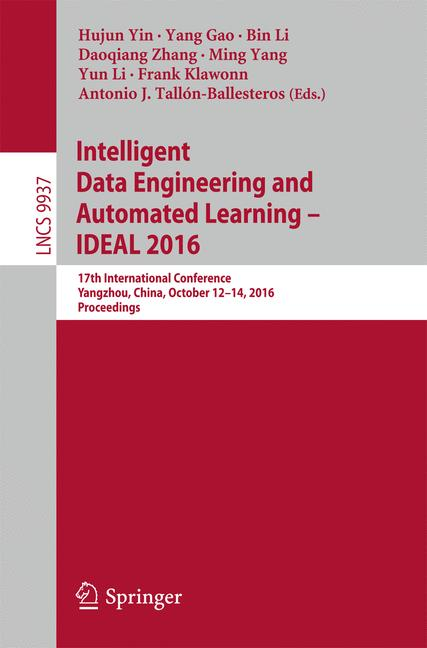 Cover of 'Intelligent Data Engineering and Automated Learning – IDEAL 2016'