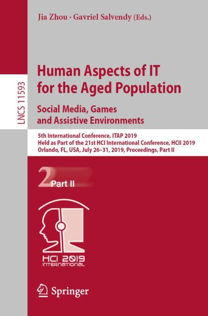 Cover of 'Human Aspects of IT for the Aged Population. Social Media, Games and Assistive Environments'