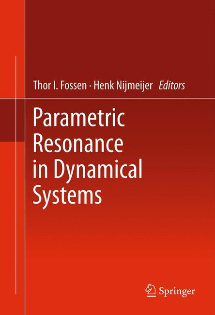 Cover of 'Parametric Resonance in Dynamical Systems'