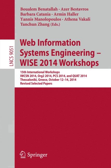 Cover of 'Web Information Systems Engineering – WISE 2014 Workshops'